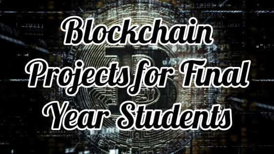 Ultimate Blockchain Projects for Final Year Students